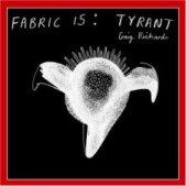 Fabric 15: Tyrant<hr>